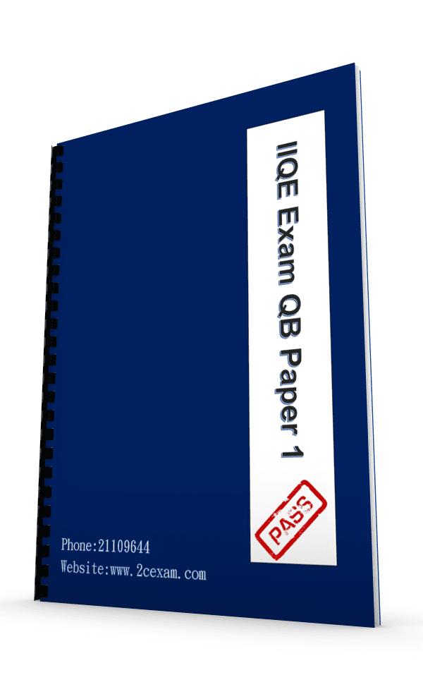 IIQE Paper 1 Pass Paper Question Bank