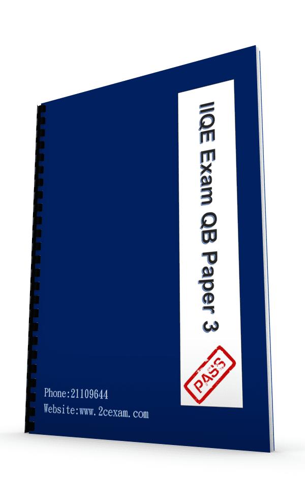 IIQE Paper 3 Pass Paper Question Bank